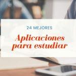 Mejores Aplicaciones para estudiar